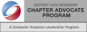 Detroit ACM SIGGRAPH Chapter Advocate Program